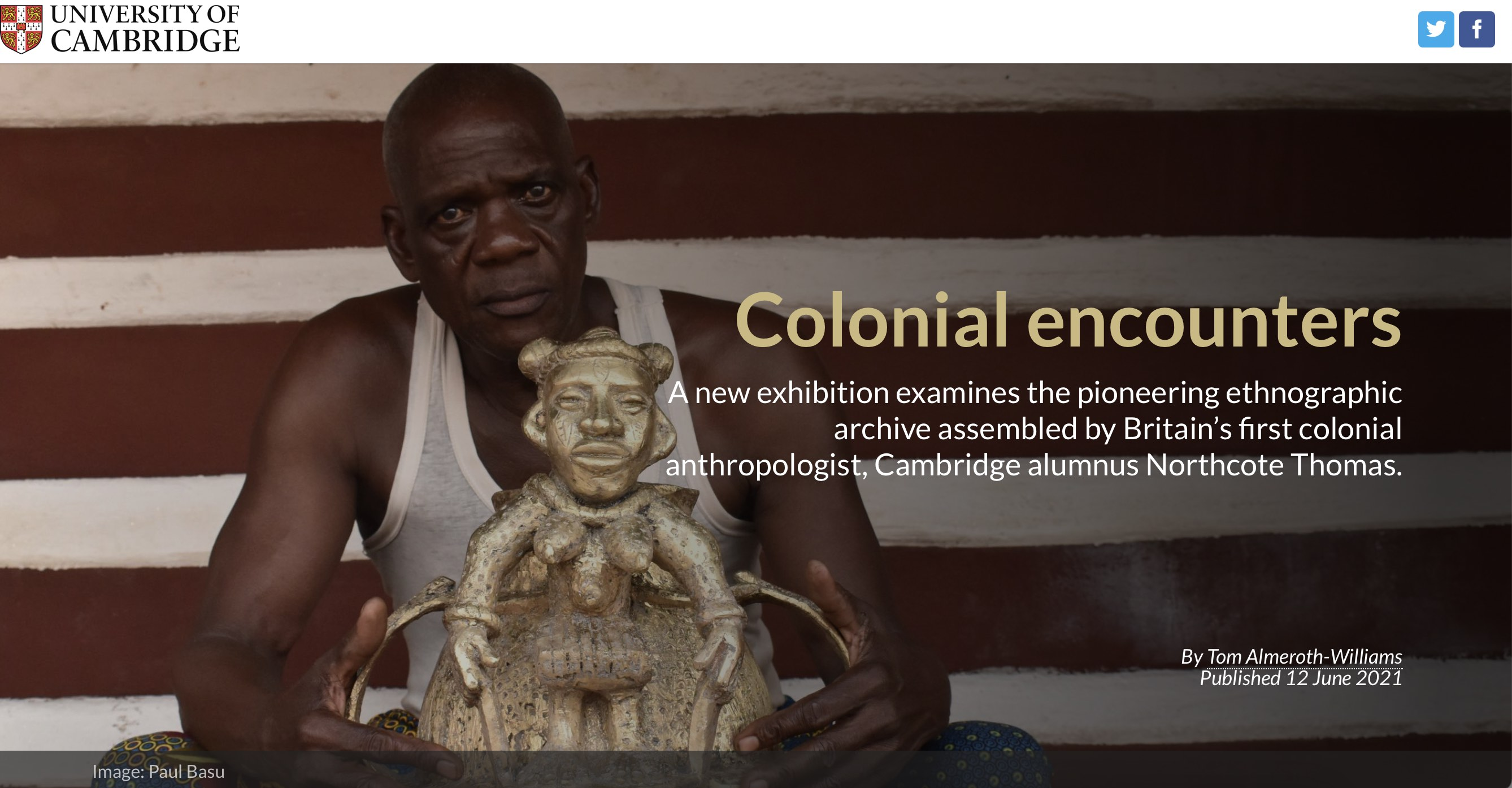 Screenshot of online article by University of Cambridge. Colonial Encounters, by Tom Almeroth-Williams, 12 June 2021.